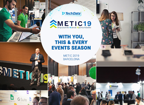 With You, This & Every Event Season!  -METIC 2019 by Tech Data-